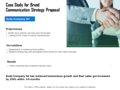 Case Study For Brand Communication Strategy Proposal Ppt Layouts Outfit PDF