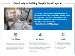 Case Study For Building Shopify Store Proposal Ppt PowerPoint Presentation Gallery Pictures