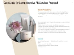 Case Study For Comprehensive PR Services Proposal Ppt PowerPoint Presentation Infographic Template Summary