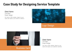 Case Study For Designing Service Template Ppt PowerPoint Presentation Show Rules