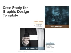 Case Study For Graphic Design Template Ppt PowerPoint Presentation Infographics Example Introduction