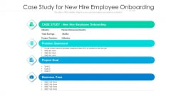 Case Study For New Hire Employee Onboarding Ppt Professional Examples PDF