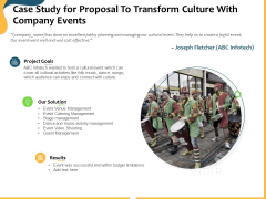 Case Study For Proposal To Transform Culture With Company Events Ppt Gallery Layout Ideas PDF