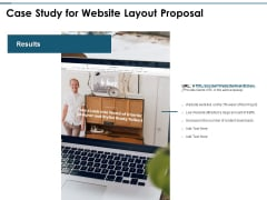 Case Study For Website Layout Proposal Ppt PowerPoint Presentation Show Graphic Tips