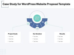 Case Study For Wordpress Website Proposal Template Ppt PowerPoint Presentation Show Sample