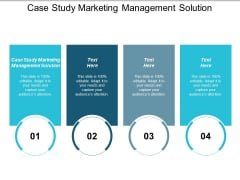 Case Study Marketing Management Solution Ppt PowerPoint Presentation Gallery Example File Cpb