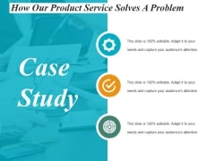 Case Study Ppt Powerpoint Presentation Ideas Gallery