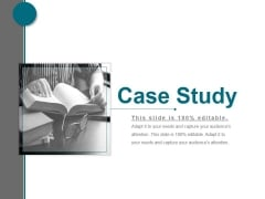 Case Study Ppt PowerPoint Presentation Ideas
