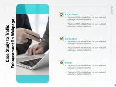 Case Study To Traffic Enhancement On Webpage Ppt PowerPoint Presentation Infographic Template Graphics Design PDF
