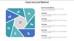 Cash Accrual Method Ppt PowerPoint Presentation Inspiration Diagrams Cpb Pdf