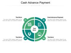 Cash Advance Payment Ppt PowerPoint Presentation Slides Sample Cpb