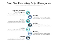 Cash Flow Forecasting Project Management Ppt PowerPoint Presentation Model Graphics Pictures Cpb