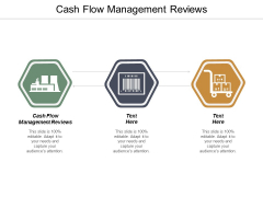 Cash Flow Management Reviews Ppt PowerPoint Presentation Icon Slides Cpb