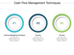 Cash Flow Management Techniques Ppt PowerPoint Presentation Icon Format Cpb Pdf