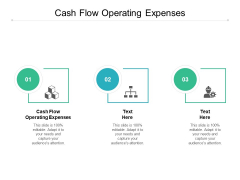Cash Flow Operating Expenses Ppt PowerPoint Presentation Visual Aids Deck Cpb