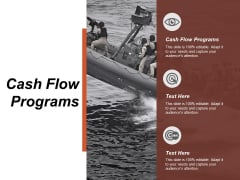 Cash Flow Programs Ppt PowerPoint Presentation Ideas Example File Cpb