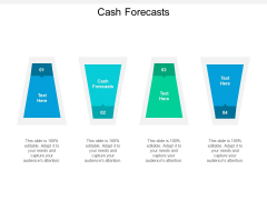 Cash Forecasts Ppt PowerPoint Presentation Model Icon Cpb