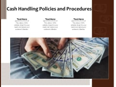 Cash Handling Policies And Procedures Ppt PowerPoint Presentation Infographic Template Objects PDF