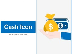 Cash Icon Investment Planning Ppt PowerPoint Presentation Complete Deck