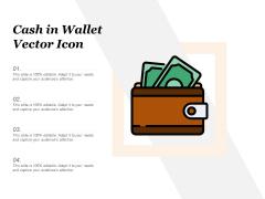 Cash In Wallet Vector Icon Ppt PowerPoint Presentation Infographics Slide Portrait