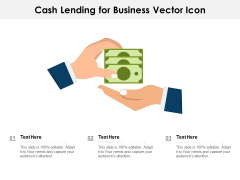 Cash Lending For Business Vector Icon Ppt PowerPoint Presentation Summary Maker PDF