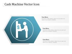 Cash Machine Vector Icon Ppt PowerPoint Presentation File Background Image PDF