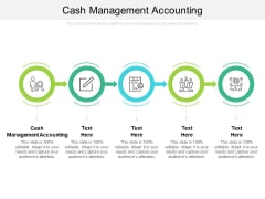 Cash Management Accounting Ppt PowerPoint Presentation File Rules Cpb