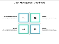 Cash Management Dashboard Ppt PowerPoint Presentation Gallery Example Cpb