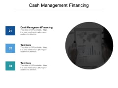 Cash Management Financing Ppt PowerPoint Presentation Ideas Grid Cpb