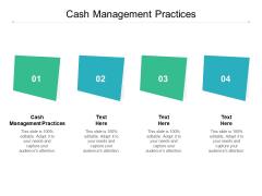Cash Management Practices Ppt PowerPoint Presentation Gallery Slide Cpb