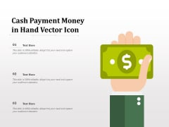Cash Payment Money In Hand Vector Icon Ppt PowerPoint Presentation Ideas Visual Aids PDF