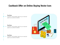 Cashback Offer On Online Buying Vector Icon Ppt PowerPoint Presentation File Guidelines PDF