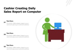 Cashier Creating Daily Sales Report On Computer Ppt PowerPoint Presentation Infographic Template Outline PDF