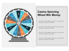 Casino Spinning Wheel Win Money Ppt PowerPoint Presentation Ideas Deck Cpb