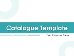 Catalogue Template Management Strategies Ppt PowerPoint Presentation Complete Deck