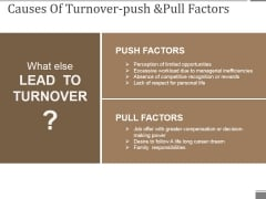 Causes Of Turnover Push And Pull Factors Ppt PowerPoint Presentation Professional Infographic Template