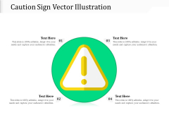Caution Sign Vector Illustration Ppt PowerPoint Presentation Gallery Portrait PDF
