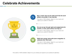Celebrate Achievements Ppt PowerPoint Presentation Styles Gallery