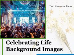 Celebrating Life Background Images Fireworks Celebration Ppt PowerPoint Presentation Complete Deck
