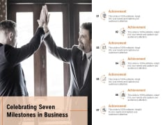 Celebrating Seven Milestones In Business Ppt PowerPoint Presentation Professional Portrait