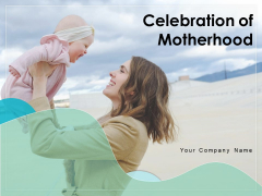 Celebration Of Motherhood Envelope Ppt PowerPoint Presentation Complete Deck