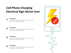 Cell Phone Charging Electrical Sign Vector Icon Ppt PowerPoint Presentation Layouts Examples