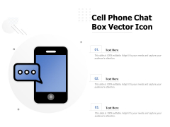 Cell Phone Chat Box Vector Icon Ppt PowerPoint Presentation Gallery Show PDF