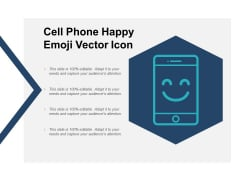 Cell Phone Happy Emoji Vector Icon Ppt PowerPoint Presentation Layouts Outline
