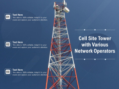 Cell Site Tower With Various Network Operators Ppt PowerPoint Presentation File Examples PDF