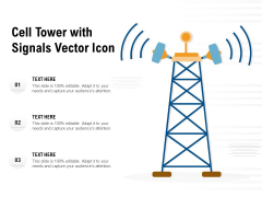 Cell Tower With Signals Vector Icon Ppt PowerPoint Presentation Gallery Background Designs PDF