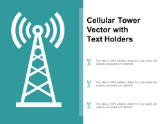 Cellular Tower Vector With Text Holders Ppt PowerPoint Presentation Inspiration Graphics Template
