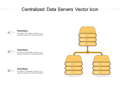 Centralized Data Servers Vector Icon Ppt PowerPoint Presentation File Shapes PDF