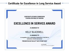 Certificate For Excellence In Long Service Award Ppt PowerPoint Presentation File Background Images PDF