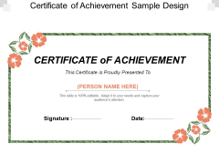 Certificate Of Achievement Sample Design Ppt PowerPoint Presentation Ideas Graphics Example